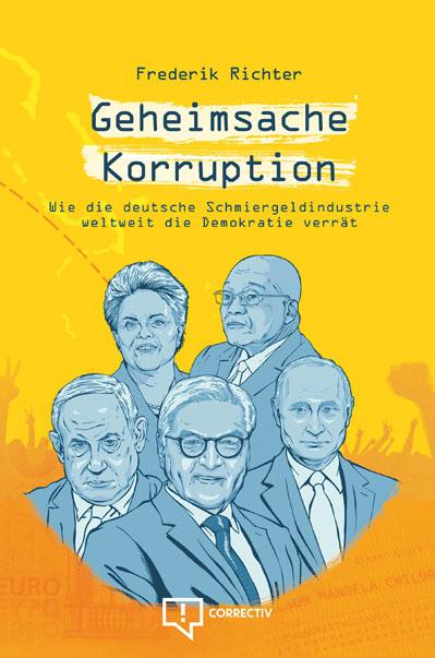 """Buchcover von """"Geheimsache Korruption"""" mit gezeichneten Porträts von politisch Verantwortlichen, unter anderem Frank-Walter Steinmeier und Wladimir Putin"""